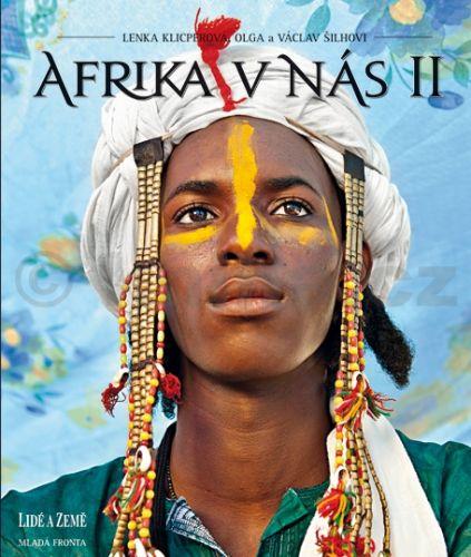 Lenka Klicperová, Olga Šilhová, Václav Šilha: Afrika v nás II cena od 479 Kč
