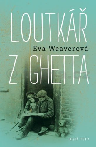 Eva Weaver: Loutkář z ghetta cena od 239 Kč