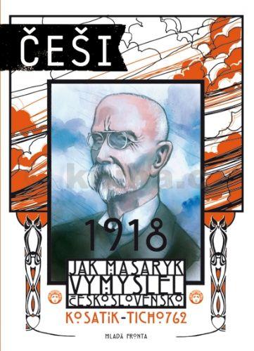 Pavel Kosatík, Ticho762 Češi 1918 cena od 215 Kč
