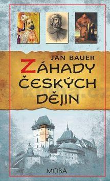Jan Bauer: Záhady českých dějin cena od 199 Kč