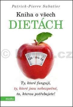 Patrick-Pierre Sabatier: Kniha o všech dietách cena od 94 Kč