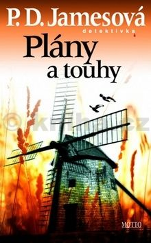 Phyllis Dorothy James: Plány a touhy cena od 204 Kč