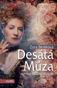Zora Beráková - Schillová: Desátá Múza cena od 148 Kč