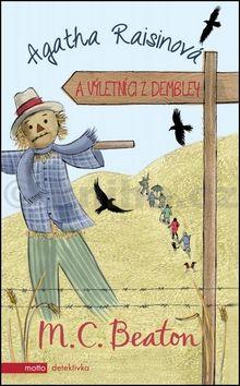 M.C. Beaton: Agatha Raisinová a výletníci z Dembley cena od 155 Kč