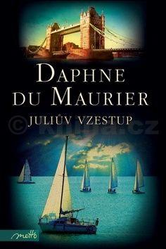 Daphne Du Maurier: Juliův vzestup cena od 203 Kč