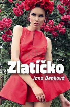 Jana Benková: Zlatíčko cena od 172 Kč