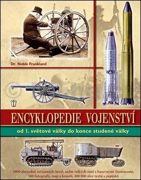 Noble Frankland: Encyklopedie vojenství ve 20. století cena od 398 Kč