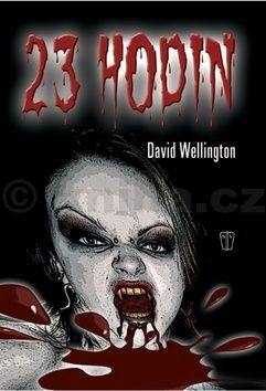 David Wellington: 23 hodin cena od 74 Kč