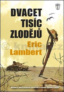 Eric Lambert: Dvacet tisíc zlodějů cena od 218 Kč