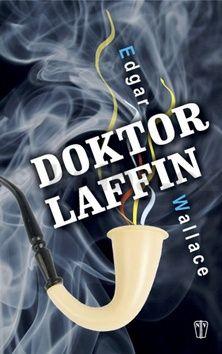 Edgar Wallace: Doktor Laffin cena od 60 Kč