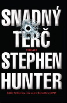Stephen Hunter: Snadný terč cena od 186 Kč