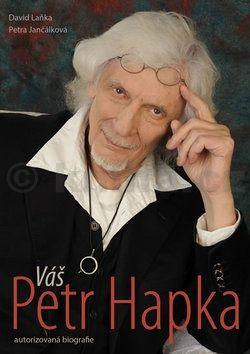 David Laňka, Petra Jančálková: Váš Petr Hapka cena od 188 Kč