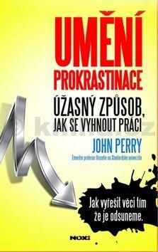 John Perry: Umění prokrastinace cena od 55 Kč
