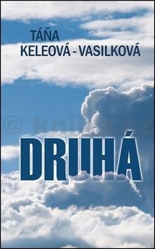 Táňa Keleová-Vasilková: Druhá cena od 206 Kč
