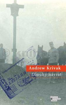 Andrew Krivak: Dlouhý návrat cena od 199 Kč