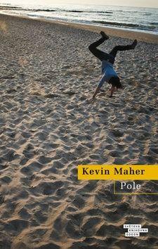 Kevin Maher: Pole cena od 303 Kč