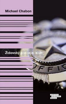 Michael Chabon: Židovský policejní klub cena od 279 Kč