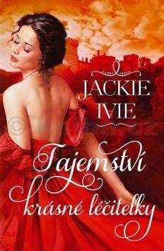 Jackie Ivie: Tajemství krásné léčitelky cena od 177 Kč