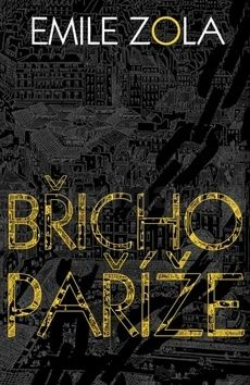 Émile Zola: Břicho Paříže cena od 35 Kč