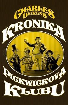Charles Dickens: Kronika Pickwickova klubu cena od 296 Kč