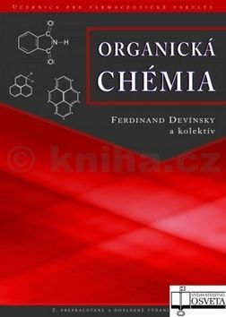 Ferdinand Devínsky, J. Heger: Organická chémia cena od 795 Kč