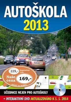 Autoškola 2013 + DVD, aktualizováno k 1.1.2014 cena od 123 Kč