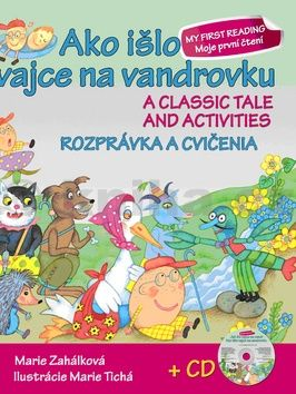 Marie Zahálková: Ako išlo vajce na vandrovku Rozprávka a cvičenia + CD cena od 41 Kč