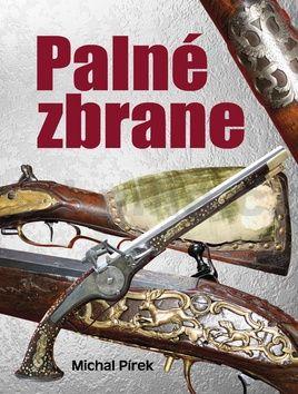 Michal Pírek: Palné zbrane cena od 230 Kč