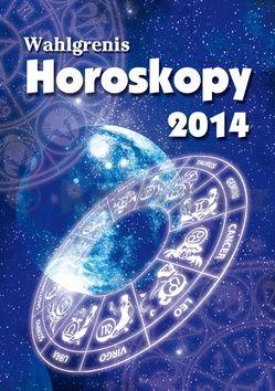 Wahlgrenis: Horoskopy 2014 cena od 65 Kč