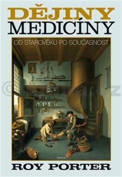 Roy Porter: Dějiny medicíny