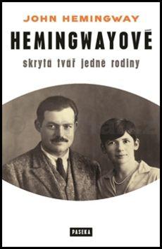 John Hemingway: Hemingwayové cena od 171 Kč