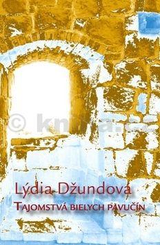 Lýdia Džundová: Tajomstvá bielych pavučín cena od 48 Kč