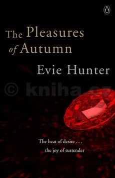 Evie Hunter: The Pleasures of Autumn cena od 79 Kč