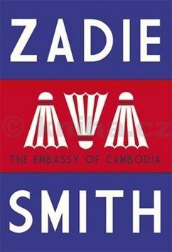 Zadie Smith: The Embassy of Cambodia cena od 48 Kč