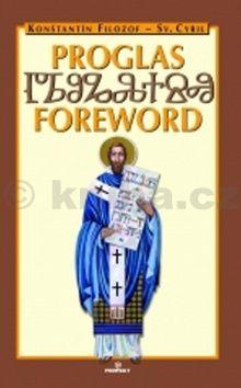 Konštantín Filozof - sv. Cyril: Proglas cena od 172 Kč