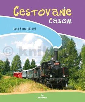 Jana Šimulčíková: Cestovanie časom cena od 126 Kč
