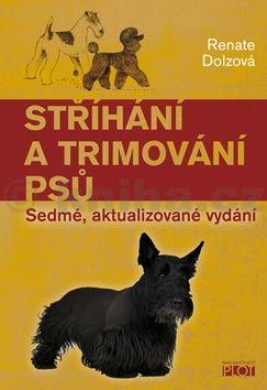 Renate Dolz: Stříhání a trimování psů cena od 173 Kč