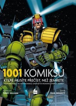 Paul Gravett: 1001 komiksů, které musíte přečíst, než zemřete cena od 693 Kč