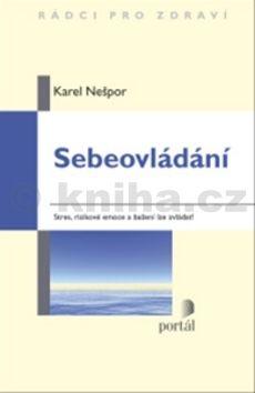 Karel Nešpor: Sebeovládání cena od 0 Kč