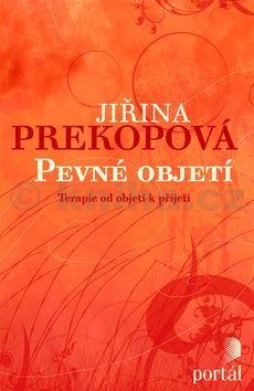 Jiřina Prekopová: Pevné objetí cena od 200 Kč