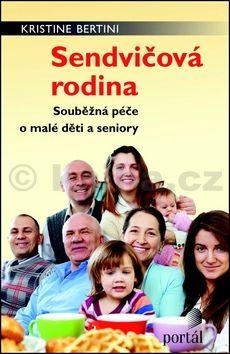 Kristine Bertini: Sendvičová rodina cena od 69 Kč