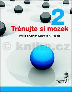 Philip Carter, Kenneth Russell: Trénujte si mozek 2 cena od 199 Kč