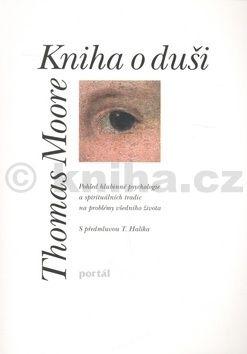 Thomas Moore: Kniha o duši cena od 239 Kč