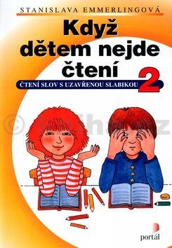 Olga Ptáčková: Když dětem nejde čtení 2 cena od 104 Kč