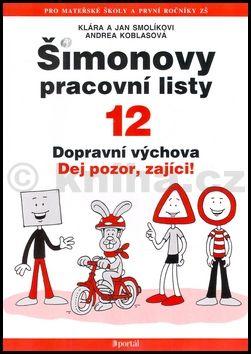 Jan Smolík, Klára Smolíková, Andrea Koblasová: Šimonovy pracovní listy 12 nv. cena od 97 Kč