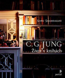 Sonu Shamdasani: C.G. Jung Život v knihách cena od 522 Kč
