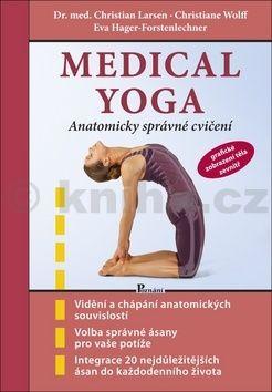 Christian Larsen, Eva Hager-Forstenlechner, Christiane Wolf: Medical yoga cena od 190 Kč