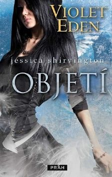Shirvington Jessica: Violet Eden 1 - Objetí cena od 220 Kč