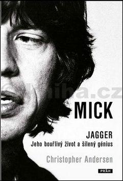 Christopher Peter Andersen: Mick Jagger cena od 319 Kč