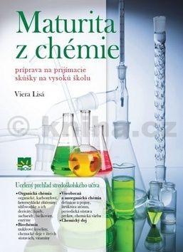 Viera Lisá: Maturita z chémie - Príprava na prijímacie skúšky na VŠ cena od 0 Kč